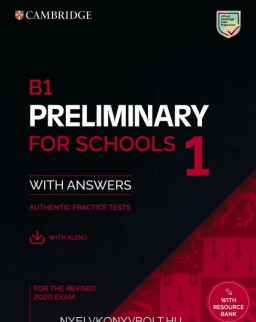 B1 Preliminary for Schools 1 for the Revised 2020 Exam with Answers with Resource Bank + Audio Download