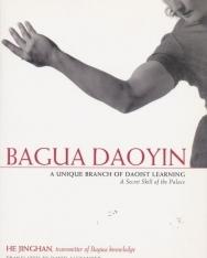 He Jinghan: Bagua Daoyin: A Unique Branch of Daoist Learning