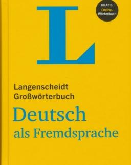 Langenscheidt Großwörterbuch Deutsch als Fremdsprache Gebundene Ausgabe mit Online-Wörterbuch