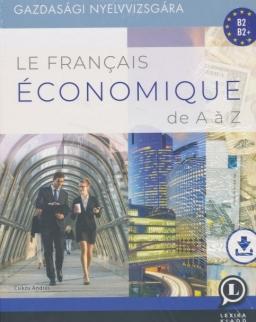 Le Francais Économique De A á Z - Letölthető hanganyaggal