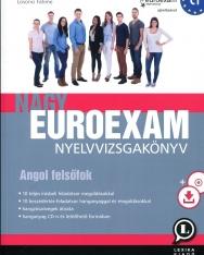 Nagy Euroexam nyelvvizsgakönyv - Angol Felsőfok (C1)