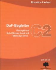 DaF-Begleiter C2 Übungsbuch Schriftlicher Ausdruck - Stellungnahme