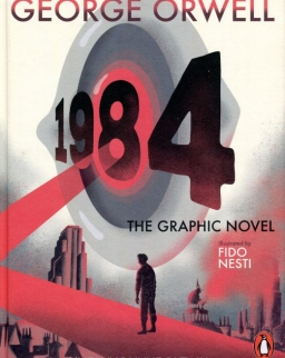 George Orwell: 1984 - Graphic Novel