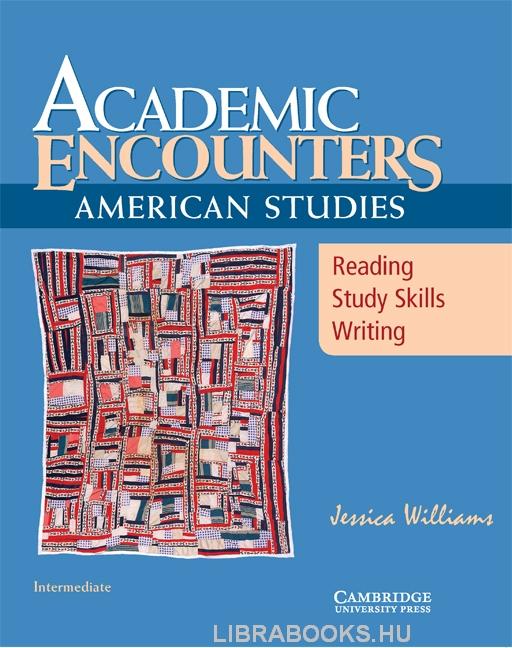 Academic Encounters - American Studies Student's Book