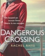 Rachel Rhys: Dangerous Crossing