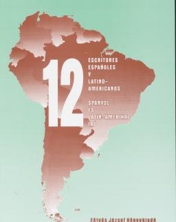 12 escritores espanoles y latino-americanos - 12 spanyol és latin-amerikai író
