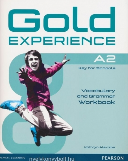 Gold Experience A2 Key for Schools Vocabulary and Grammar Workbook