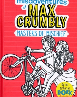 Rachel Renée Russell: The Misadventures of Max Crumbly 3: Masters of Mischief