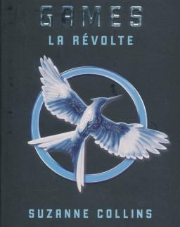 Suzanne Collins: Hunger Games - Tome 3 : La révolte