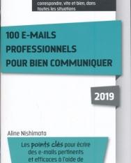 100 e-mails professionnels pour bien communiquer 2019