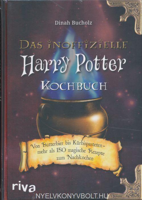 Dinah Bucholz: Das inoffizielle Harry-Potter-Kochbuch