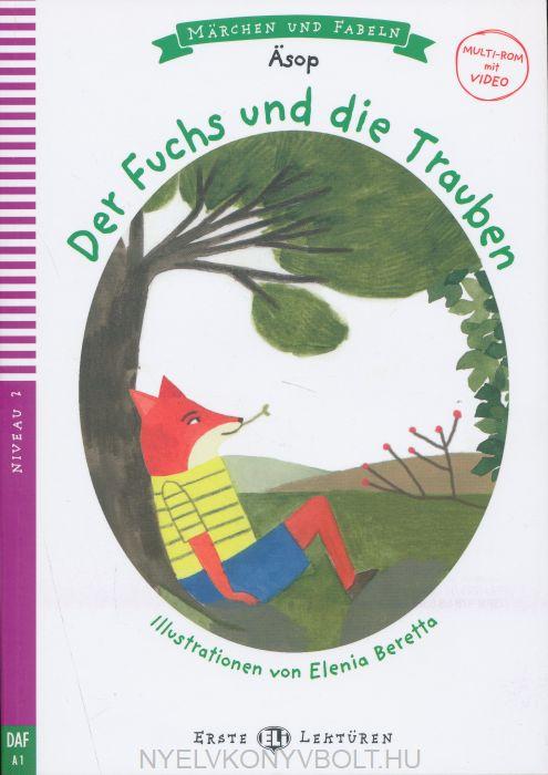 Der Fuchs und die Trauben mit Video Multi-Rom - ELI Erste Lektüren/Marchen und Fabeln Niveau 2 (A1)