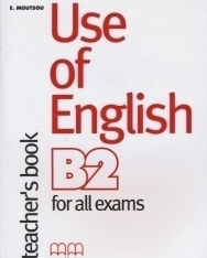 Use of English B2: Teachers Book