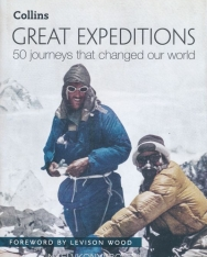 Great Expeditions - 50 Journeys that changed our world