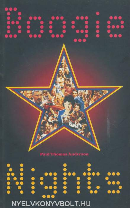 Paul Thomas Anderson: Boogie Nights - Screenplay