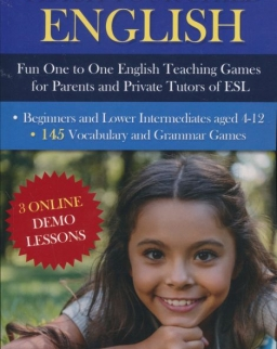 Teach Your Child English: Fun One to One English Teaching Games For Parents and Private Tutors of ESL