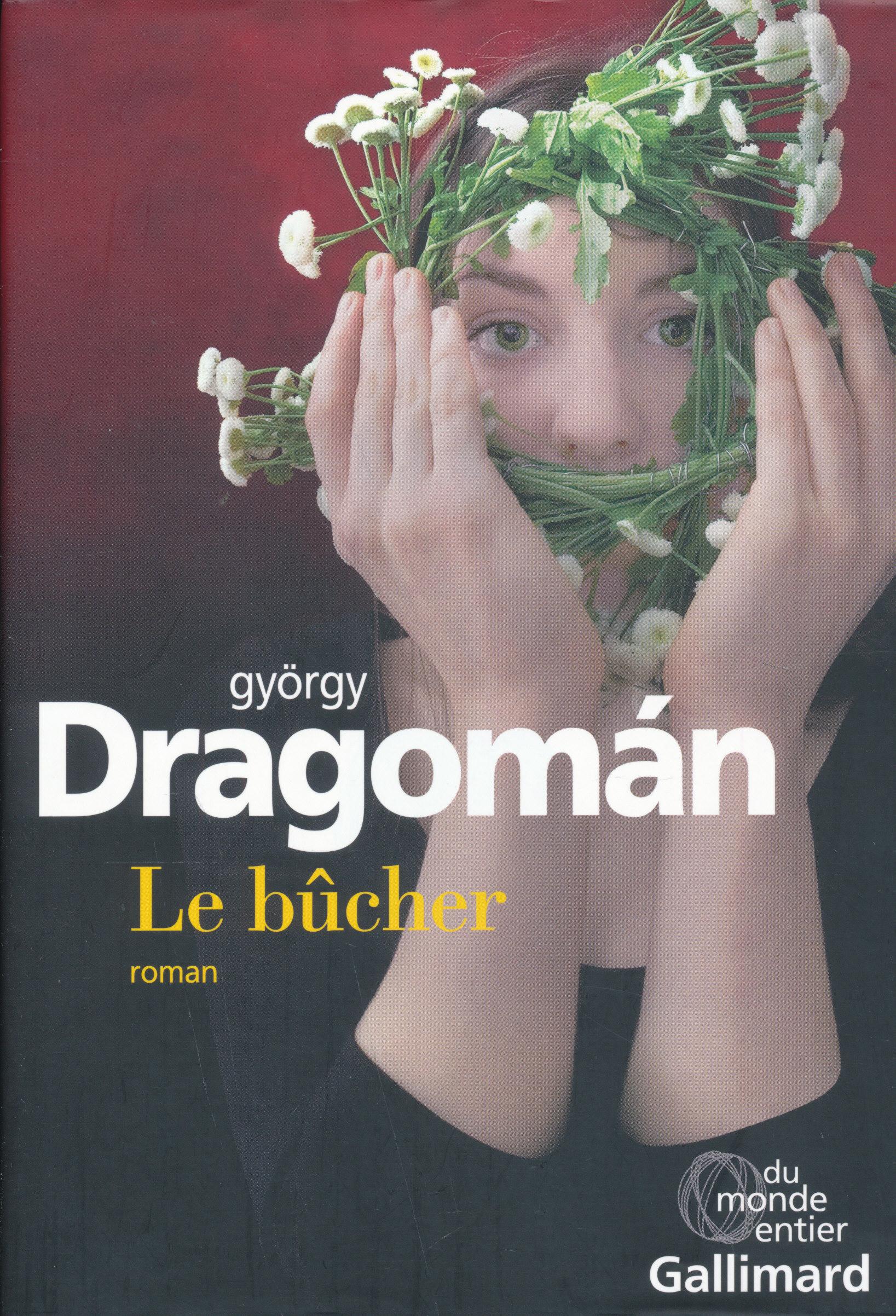 Dragomán György: Le bucher (Máglya francia nyelven)