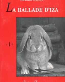 Szabó Magda: La ballade d'Iza (Pilátus francia nyelven)