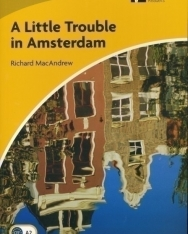 A Little Trouble in Amsterdam - Cambridge Discovery Readers Level 2