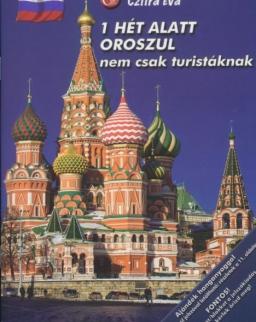 1 hét alatt oroszul nem csak turistáknak - Letölthető hanganyaggal.