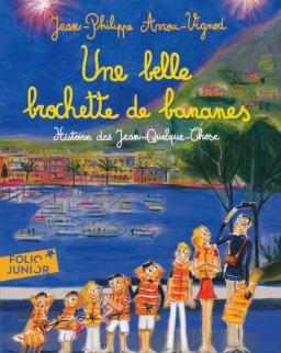 Jean-Philippe Arrou-Vignod:Une belle brochette de bananes - Histoires des Jean-Quelque-Chose