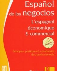 Espanol de los negocios - L'espagnol économique et commercial