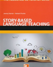 Story-based language teaching  - The Resourceful Teacher