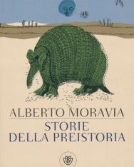 Alberto Moravia: Storie della preistoria