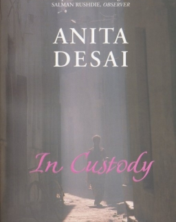 Anita Desai: In Custody