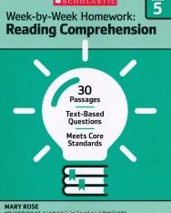 Week-By-Week Homework: Reading Comprehension Grade 5