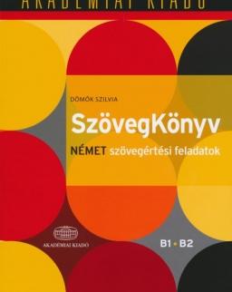 SzövegKönyv Német szövegértési feladatok B1 B2