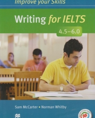 Improve Your Skills Writing for IELTS 4.5-6.0 Student's Book without Answer Key, with Macmillan Practice Online