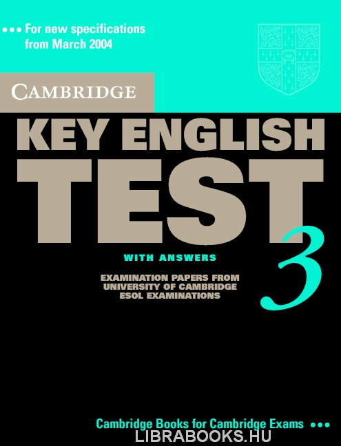 Cambridge Key English Test 3 Official Examination Past Papers 2nd Edition Student's Book with Answers