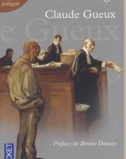 Victor Hugo: Claude Gueux