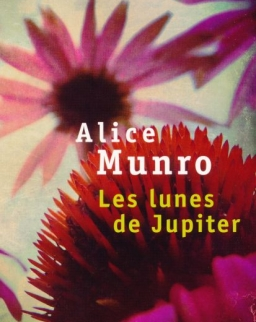Alice Munro: Les junes de Jupiter