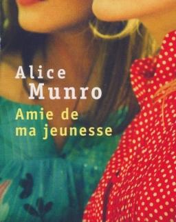 Alice Munro: Amie de ma jeunesse