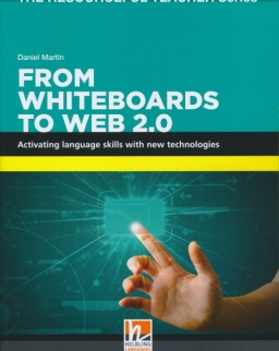 From Whiteboards to Web 2.0 - Activating language skills with new technologies