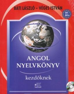 Angol nyelvkönyv kezdőknek + Letölthető hanganyag (Báti-Véges)
