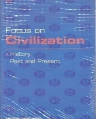Focus on Civilization - History Past and Present with audio CD