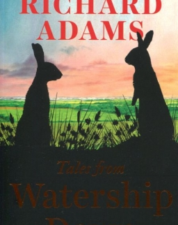 Richard Adams: Tales from Watership Down