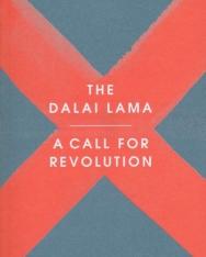 The Dalai Lama: A Call for Revolution