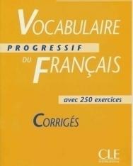 Vocabulaire progressif du français - avec 250 exercices Niveau débutant Corrigés