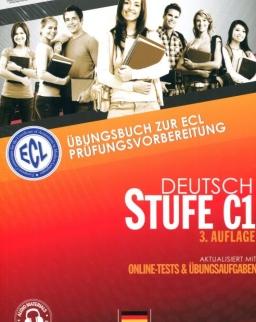 ECL Deutsch Stufe C1 3. Auflage - Übungsbuch zur ECL Prüfungsvorbereitung - Aktualisiert mit Online-Test & Übungsaufgaben