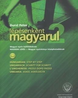 Lépésenként magyarul 2 - Magyar nyelv külföldieknek 'Második lépés' - nyelvkönyv középhaladóknak
