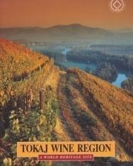 Tokaj Wine Region - A World Heritage Site