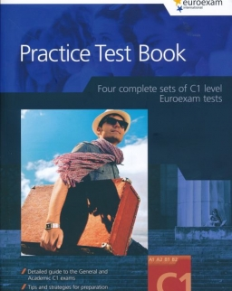 Practice Test Book Euroexam Level C1 - Four complete sets of C1 level Euroexam tests - New Edition