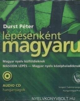 Lépésenként magyarul 2 Magyar nyelv külföldieknek 'Második lépés' Audio CD hanganyagok