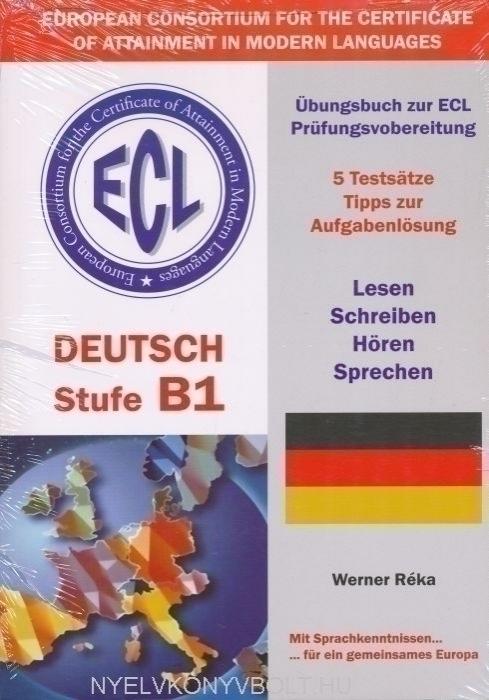 ECL Deutsch Stufe B1 Übungsbuch zur ECL Prüfungsvorbereitung 4b4488f398