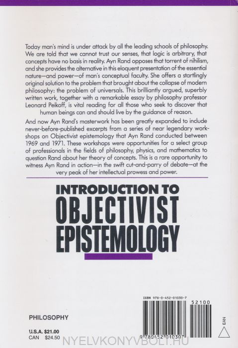 objectivist epistemology and ayn rand For the new intellectual philosophy: who needs it introduction to objectivist epistemology the romantic manifesto the voice of reason the return of the primitive: the anti-industrial revolution the art of fiction the art of nonfiction the ayn rand column the ayn rand lexicon the journals of ayn rand letters of ayn rand ayn rand answers: the.