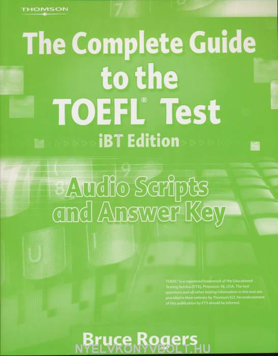 The complete guide to the toefl test pbt edition bruce rogers.